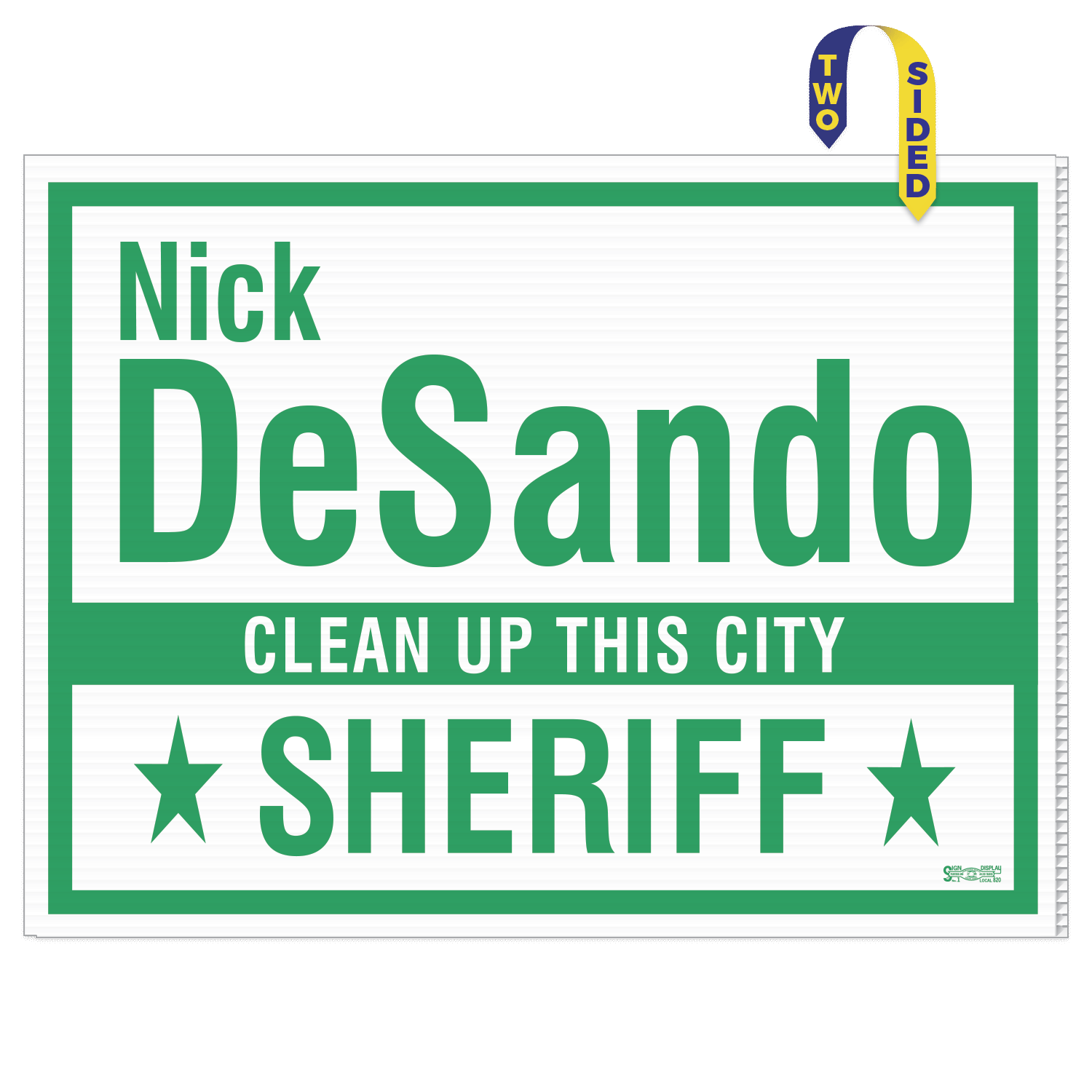 https://www.sswprinting.com/images/products_gallery_images/16032_Nick-DeSando-for-Sheriff_hi-res.png