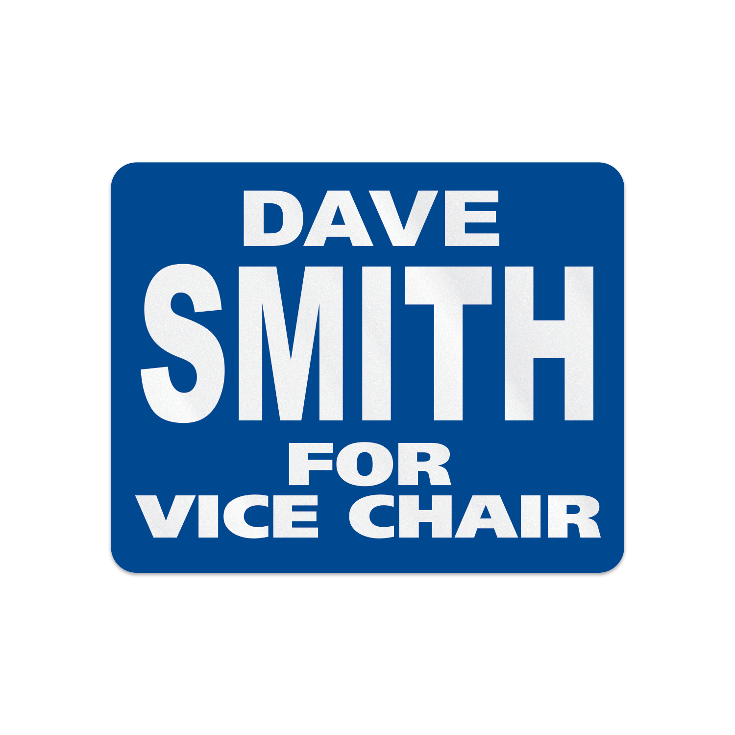 https://www.sswprinting.com/images/products_gallery_images/191007_Dave-Smith-for-Vice-Chair_hi-res.png