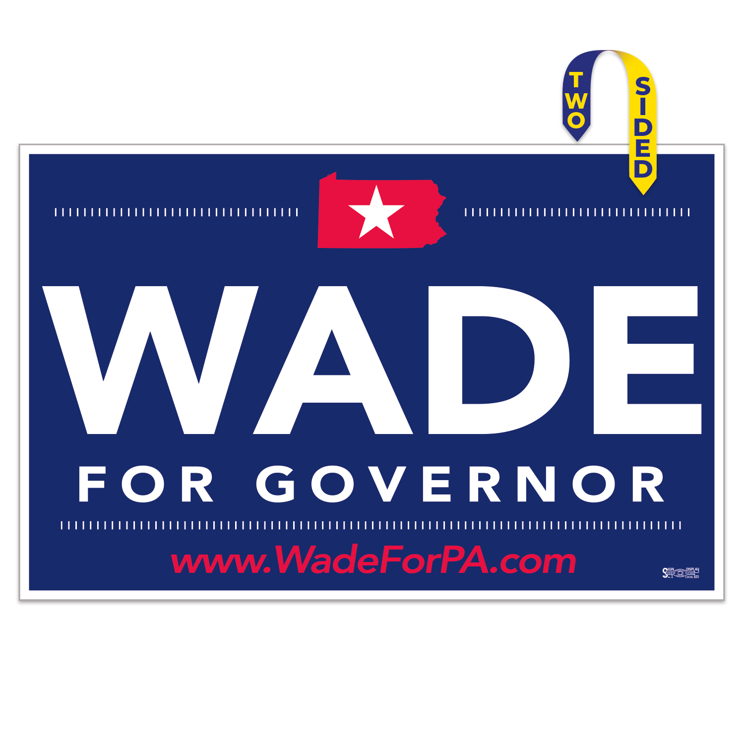https://www.sswprinting.com/images/products_gallery_images/19611_Wade-for-Governor_hi-res64.png